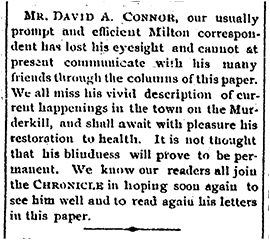 "The Milford Chronicle reported Conner's ""temporary blindness"" in the May 26, 1893 issue, page 3, under ""Milford Mentions"""