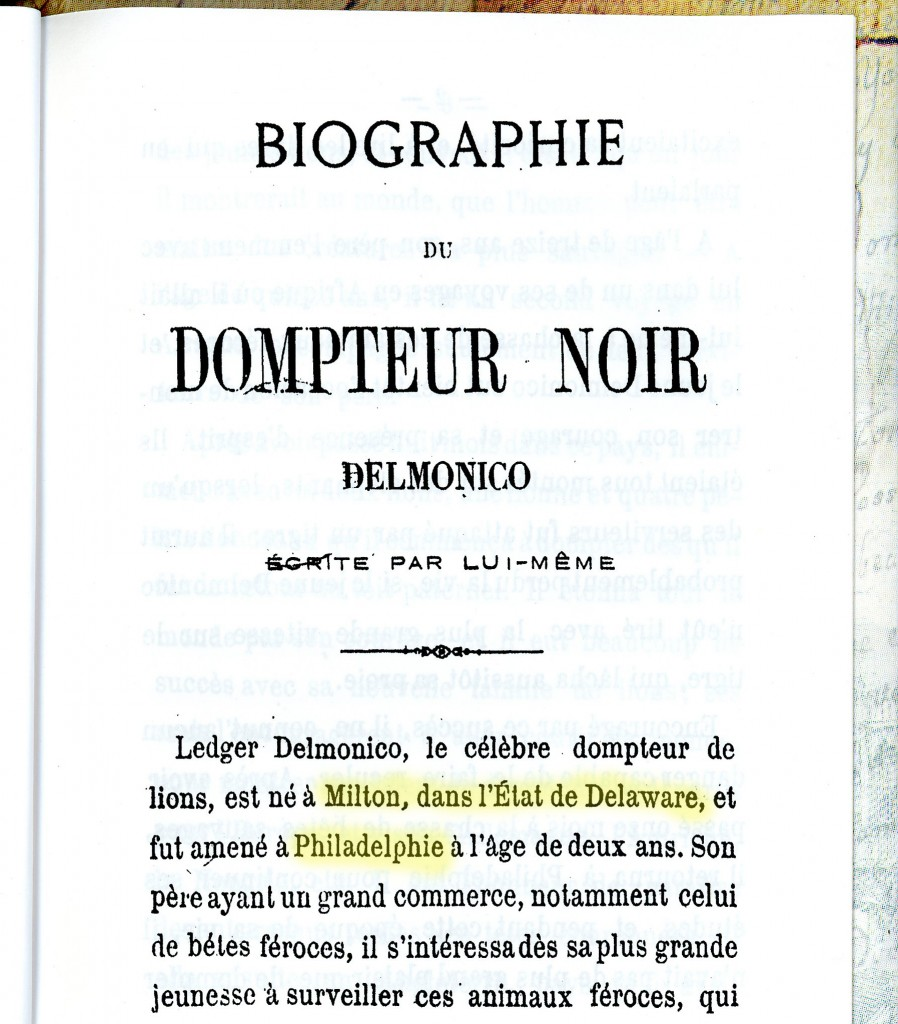 Biography of the Black Lion Tamer Delmonico, Written By Himself